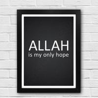 wall quotes kata bijak motivasi: Allah is my only hope