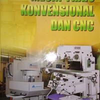 MESIN FRAIS KONVENSIONAL DAN CNC Eka Yogaswara