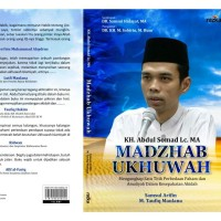 Madzhab Ukhuwah, Ustadz Abdul Somad
