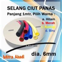 Selang Ciut/Selang Bakar Diameter 6 mm Panjang 1 meter