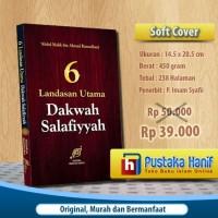 Buku 6 Landasan Utama Dakwah Salafiyyah