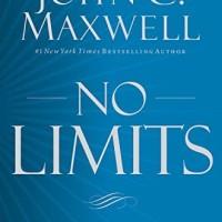 No Limits - John C. Maxwell