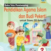 Buku Pendidikan Agama Islam dan Budi Pekerti SD Kelas 2 Kur. 2013 Rev