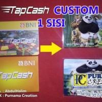 custom tapcash BNI custom pakai gambar sendiri 1 sisi atau 1 muka