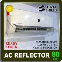 Talang ac/Reflector/acrylic/penghalang/penahan hembusan angin ac 80cm