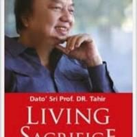 Buku murah !! DATO' SRI PROF. DR. TAHIR: LIVING SACRIFICE