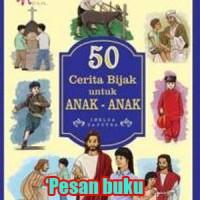 Buku 50 Cerita Bijak Untuk Anak-anak