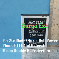 "Baterai Zte Blade Qlux Q Lux 4G A110 5 ""/ Bolt PowerPhone E1 Double IC"