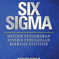 Buku Six Sigma Metode Pengukuran Kinerja Perusahaan Berbasis Statistik