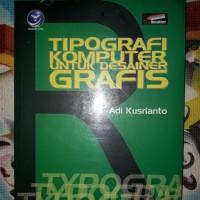 TIPOGRAFI KOMPUTER UNTUK DESAINER GRAFIS - DESAIN