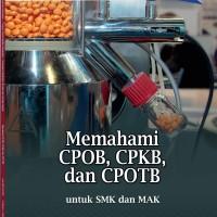 0056150060/ MEMAHAMI CPOB, CPKB,&CPOTB SMK / BUKU ERLANGGA