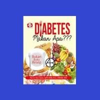 Diabetes Makan Apa - Hans Tandra
