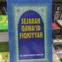 Sejarah Qawaid Fiqhiyah