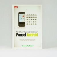 Kendalikan Dagang Online dengan Ponsel Android Buku Kendalikan Dagan
