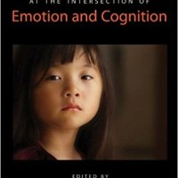 Child Development at the Intersection of Emotion and Cognition