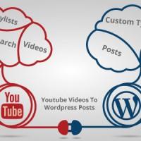 Youtube Videos To Wordpress Posts v4.0.6
