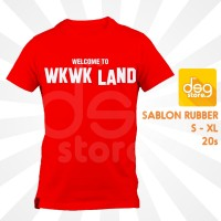 Kaos Welcome To WKWK Land 20s Adem Merah