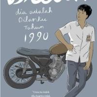 Novel Dilan Dia Adalah Dilanku Tahun 1990 - Cover Baru | Murah & Asli