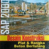 Buku Desain Konstruksi Plat & Rangka Beton Bertulang dengan SAP 2000