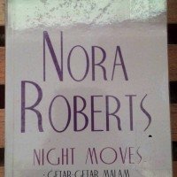 Novel Harlequin Nora Roberts Night Moves