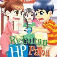 Komik KKPK Anak Rebutan HP Papa