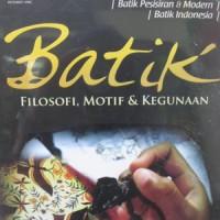 Buku BATIK Filosofi, Motif dan KegunaanPenulis