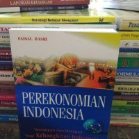 perekonomian Indonesia by Faisal basri