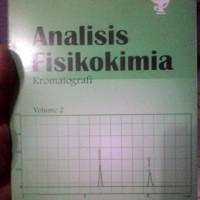 Analisis Fisikokimia Vol 2 Kromatografi - Prof. Dr. Harmita, Apt