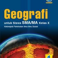 BUKU GEOGRAFI SMA/MA KELAS X PEMINATAN KUR. 13 REVISI - YRAMA WIDYA
