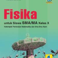 BUKU FISIKA SMA/MA KELAS X PEMINATAN KUR. 13 REVISI - YRAMA WIDYA