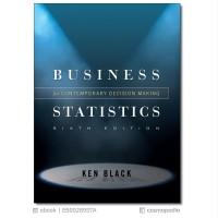 Business Statistics Contemporary Decision Making 6e 2010 Ken Black