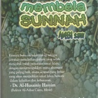 Membela Sunnah NABI SAW Sayyid Muhammad 'Alawiy Al-Malikiy/PP