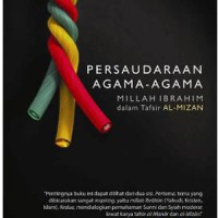 BUKU PERSAUDARAAN AGAMA-AGAMA MILLAH IBRAHIM DALAM TAFSIR AL-MIZAN