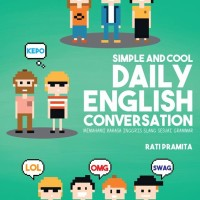Simple And Cool Daily English Conversation by Rati Pramita