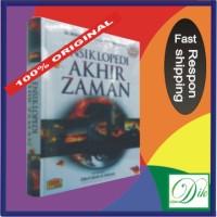 Ensiklopedia Akhir Zaman (Buku Islam; Referensi Fakta Akan Kiamat)
