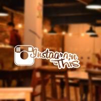 Sticker Instagram This Unik Stiker Kaca Cafe Rumah Wall Dinding Tembok