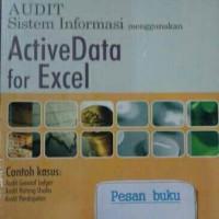 Audit Sistem Informasi Menggunakan ActiveData for Excel