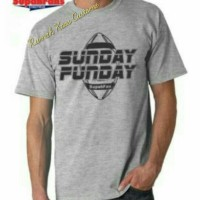 Tshirt/T Shirt/Kaos Distro Terbaru Keren Trendy Best seller Sunday