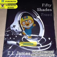 Novel FIFTY SHADES FREED (Lanjutan Sequel FIFTY SHADES OF GREY)
