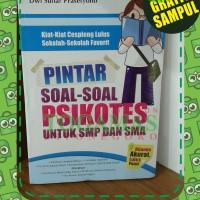 PINTAR SOAL-SOAL PSIKOTES UNTUK SMP DAN SMA