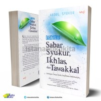 Suka Buku - Dahsyatnya Sabar, Syukur, Ikhlas, Dan Tawakkal