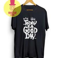 harga T-shirt / Kaos Stussy Today Is A Good Day 0404 - Dear Aysha Tokopedia.com