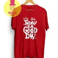 harga T-shirt / Kaos Stussy Today Is A Good Day Red 2102 - Dear Aysha Tokopedia.com