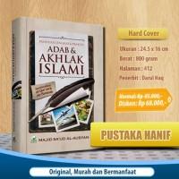 Buku Panduan Lengkap dan Praktis Adab dan Akhlak Islami