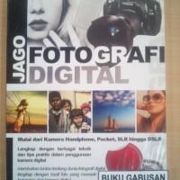 BUKU JAGO FOTOGRAFI DIGITAL /DUNIA KOMPUTER rz