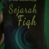 Sejarah Fiqh - Dr. Umar Sulaiman Asyqar