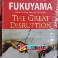 The Great Disruption (Guncangan Besar) - Francis Fukuyama Murah