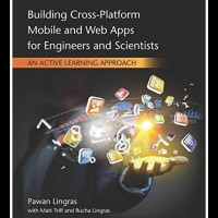 Building Cross-Platform Mobile and Web Apps for Engineers