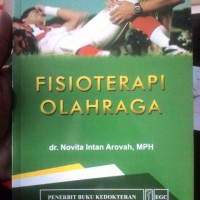 Fisioterapi Olahraga -dr. Novita Intan Arovah, MPH