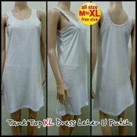 Jual Tank Top XL Dress Leher U Putih - Melar | Dalaman Terusan Baju Tidur Murah